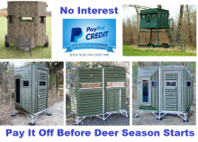 Whitetail Hunters Can Use PayPal Credit and get 6 months special financing on deer blinds and stands with No Interest if paid in full in 6 months.